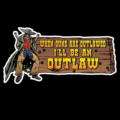 I'll Be An Outlaw (G1)