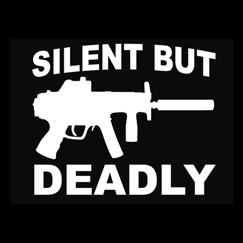 Silent But Deadly (G277)