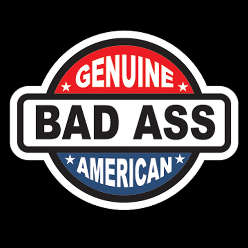 Genuine American Bad Ass (G119)