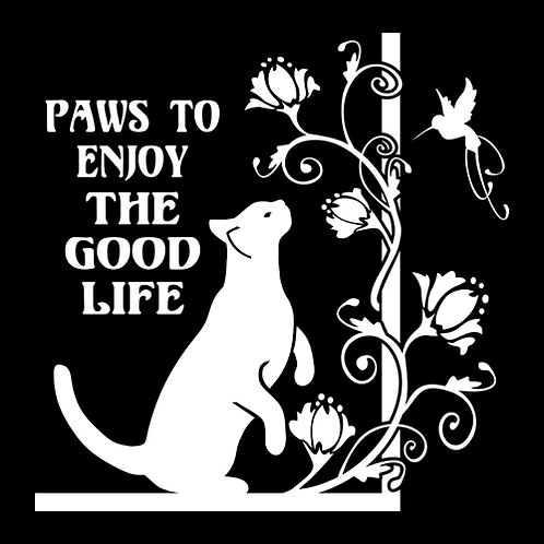 Paws To Enjoy The Good Life - Cat (PC24)