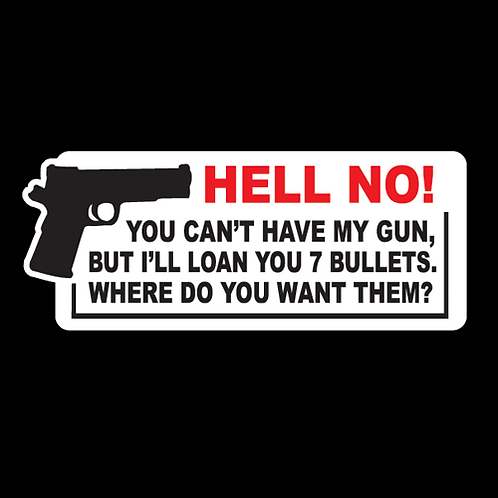 You Can't Have My Gun (G144)