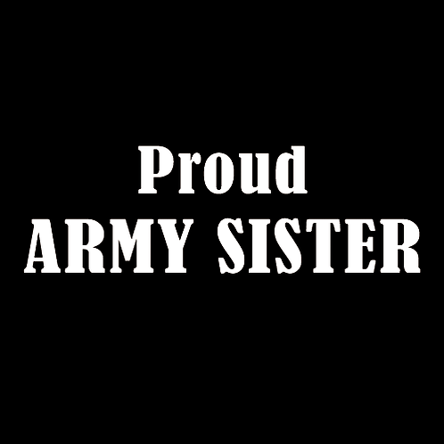 Proud Army Sister (A15)