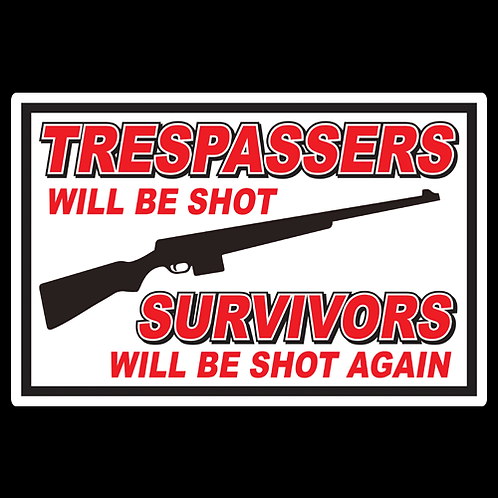 Trespassers/Survivors - Red/Black - Sign (PVC-52)