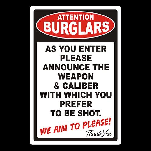 Attention Burglars - Caliber - Sign (PVC-80)