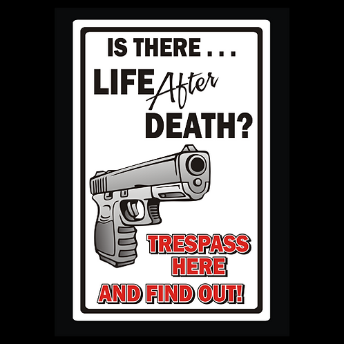 Life After Death - Sign  (PVC-85)