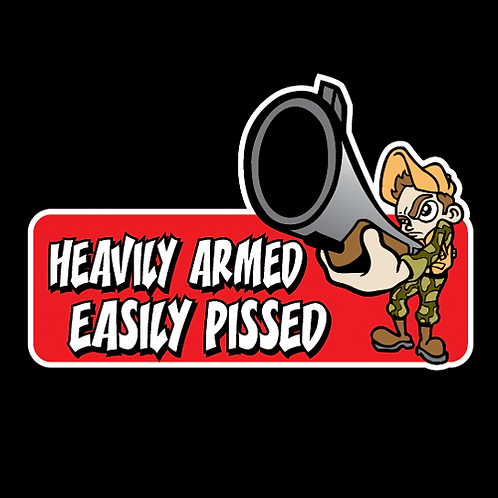 Heavily Armed, Easily Pissed - Color (G8)