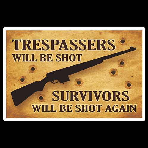 Trespassers/Survivors - Brown - Sign (PVC-53)