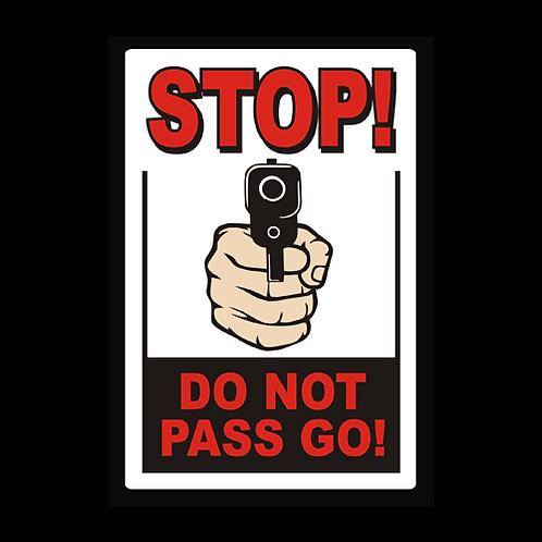 Stop - Do Not Pass Go (G309)