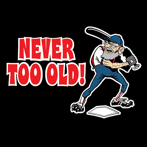 Never Too Old! (BB13)