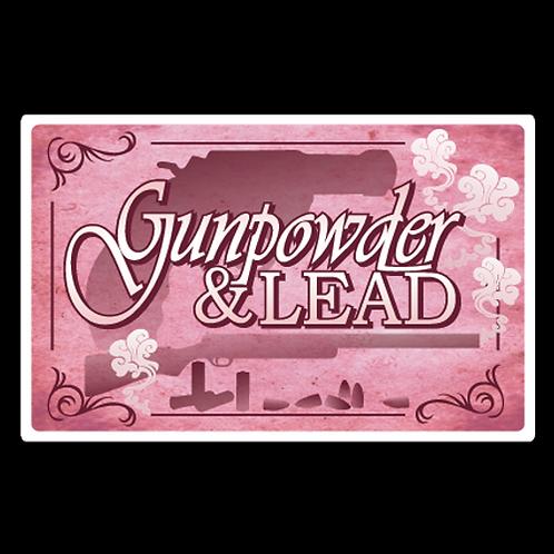 Gunpowder & Lead (G85)