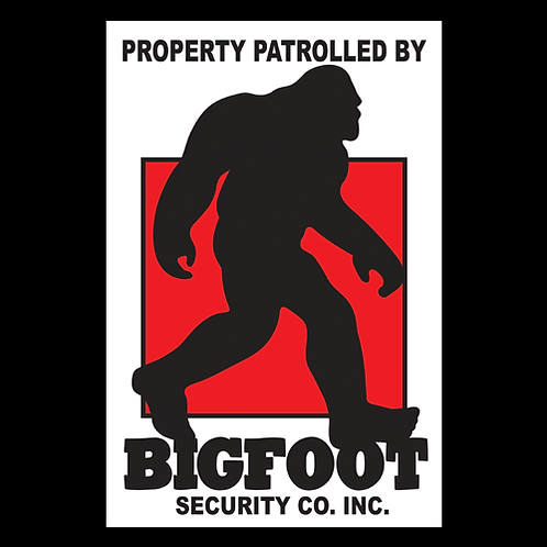 Property Patrolled By Bigfoot - Sign (PVC-44)