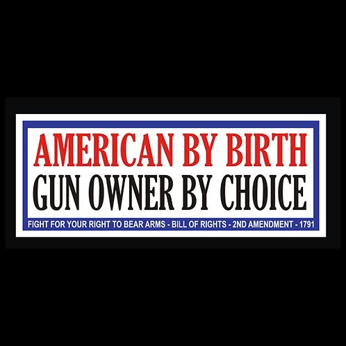 Gun Owner By Choice (G245)