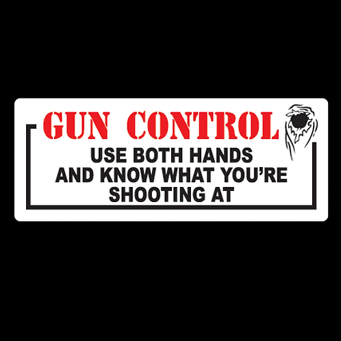 Gun Control - Use Both Hands (G56)