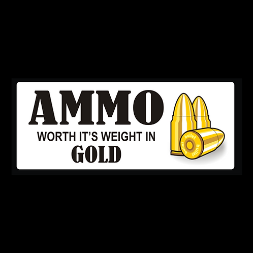 Ammo - Worth It's Weight In Gold (G349)