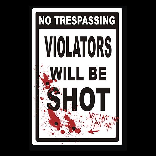 Violators Will Be Shot (G330)