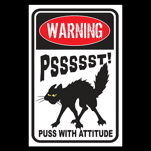 Warning, Pssssst! - Sign (PVC-69)