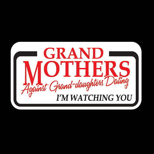 Grandmothers Against Granddaughters Dating (G194)