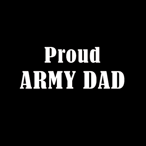 Proud Army Dad (A3)