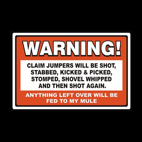 Claim Jumpers - Shot, Picked, Shovel Whipped (AU6)
