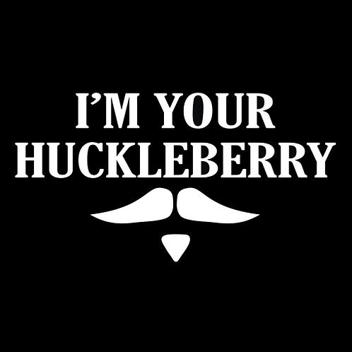I'm You're Huckleberry (G310)