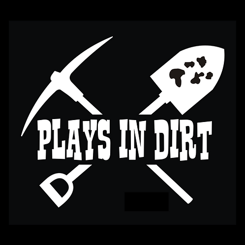 Plays In The Dirt (AU37)