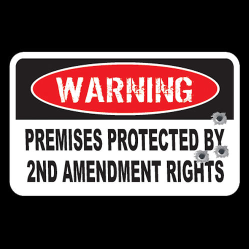 Premises Protected BY 2nd Amendment (G78)