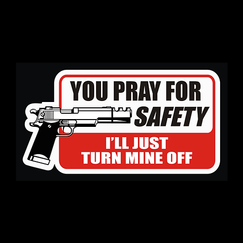 You Pray For Safety (G363)