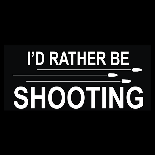 I'd Rather Be Shooting - Bullets (G335)