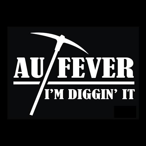 Gold Fever, I'm Diggin' It (AU1)