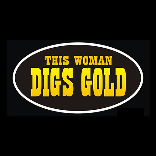 This Woman Digs Gold (AU30)