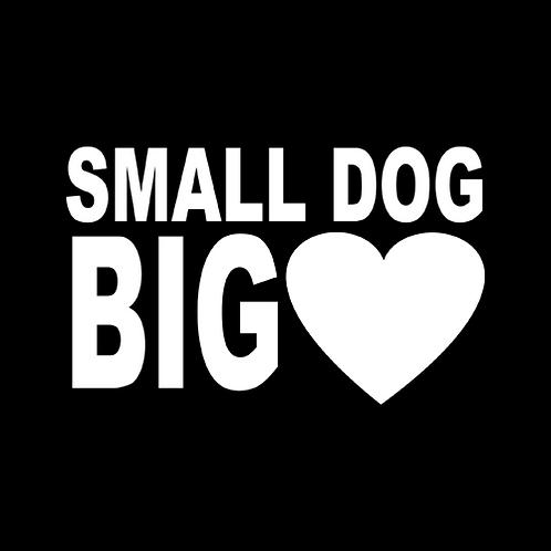Small Dog Big Heart (PD22)