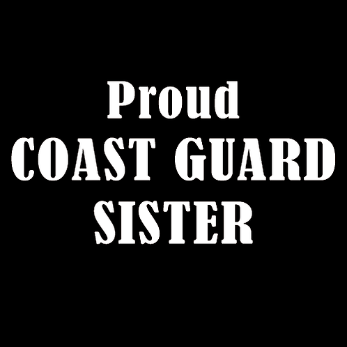 Proud Coast Guard Sister (CG13)
