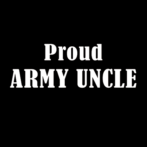 Proud Army Uncle (A13)