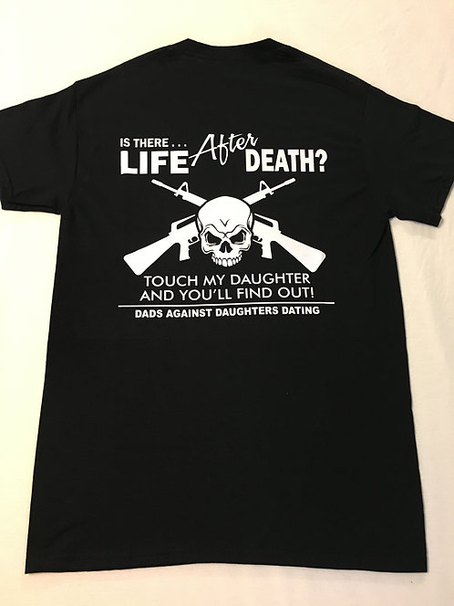 Is There Life After Death - Shirt