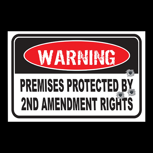 Warning, Premises Protected - Sign (PVC-57)