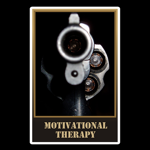 Motivational Therapy - Sign (PVC-74)