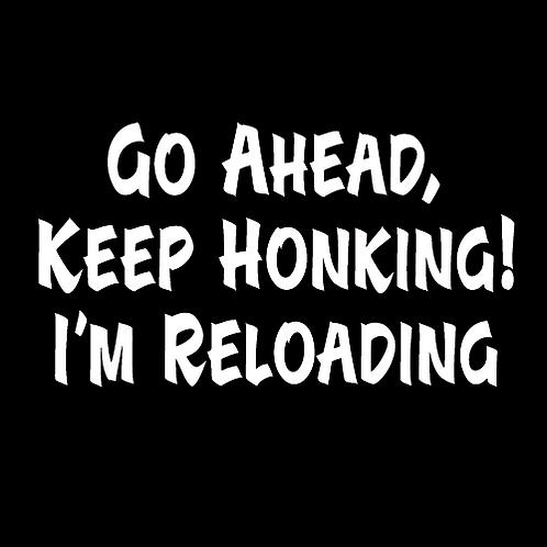 Go Ahead, Keep Honking (G15)
