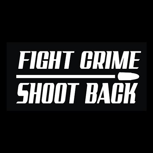 Fight Crime, Shoot Back (G215)