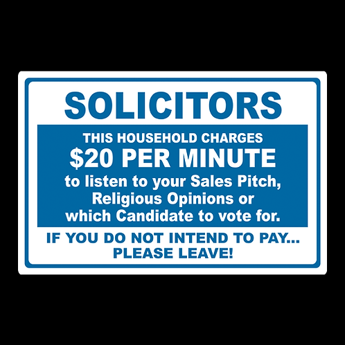 Solicitors - $20 Household - Sign (PVC-49)