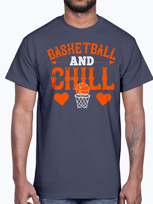 Basketball & Chill-  Basketball - Cotton Tee