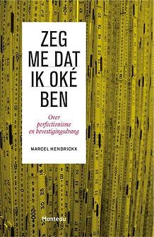 Zeg_me_dat_ik_oké_ben_-_Marcel_Hendrickx