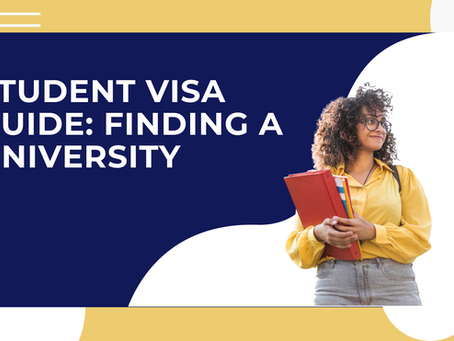 A Guide to the Student Visa Application Process: Finding a University