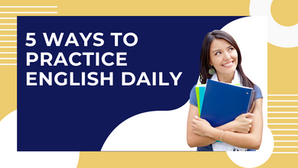 5 Ways to Practice English Daily