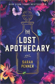 """Laurie's Pick: """"The Lost Apothecary"""" by Sarah Penner"""