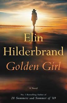 """Sami's Pick: """"Golden Girl"""" by Elin Hilderbrand"""