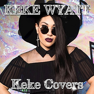 MUSIC FROM KEKE WYATT