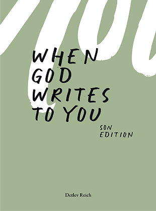 When god writes to you // Son Edition