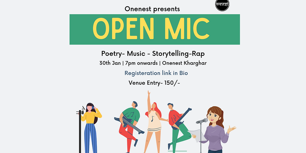 Poetry - Music- Storytelling Openmic- Onenest kharghar