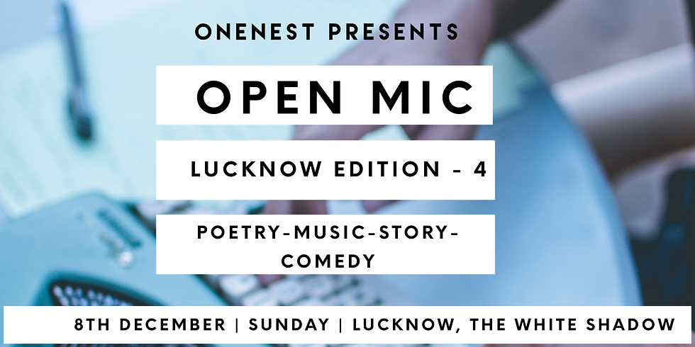 Open mic- Lucknow Edition -4
