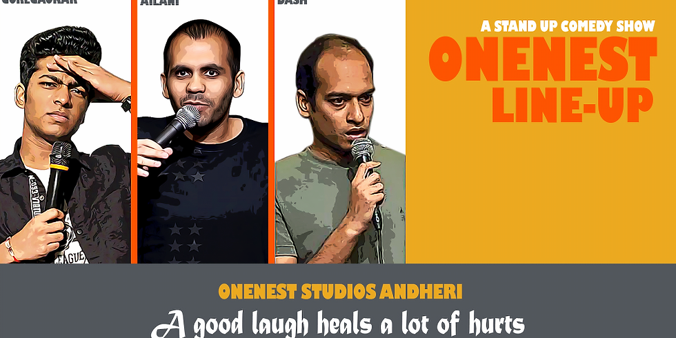 ONENEST COMEDY LINE UP - ANDHERI